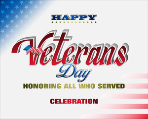 Holiday design, background with handwriting 3d texts and national flag colors for U.S. Veterans day event, celebration; Vector illustration