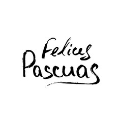 Happy Easter in Spanish. Modern calligraphy greeting card. Handwritten black phrases on white background. Vector for festive decor.