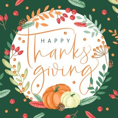 Happy thanksgiving card with modern brush calligraphy and decorative wreath. Vector illustration