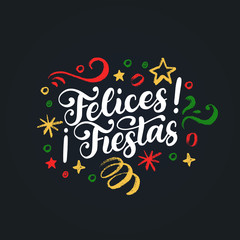Felices Fiestas, handwritten phrase, translated from Spanish Marry Christmas. Vector New Years Tinsel illustration.