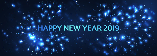 Happy New Year 2019. Vector abstract blue dark illustration with firework and glitter.