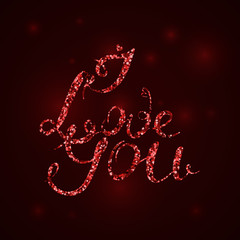 I love you. Calligraphy postcard vector illustration. Valentine day. Red sequin.