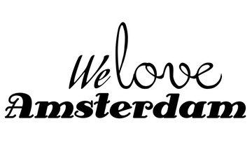 We love Amsterdam wallpaper different fonts