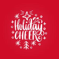 Handwritten phrase Holidays Cheer. Vector Christmas illustration on red background.