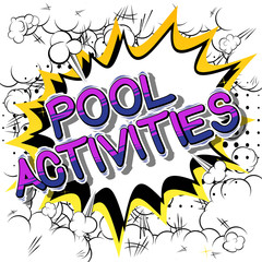Pool Activities - Vector illustrated comic book style phrase.