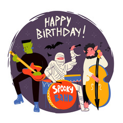Halloween monsters music band. Hand drawn vector illustration. Happy birthday greeting card