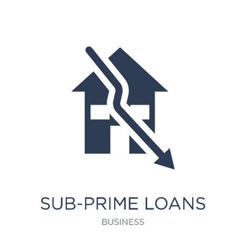 Sub-prime loans icon. Trendy flat vector Sub-prime loans icon on white background from business collection