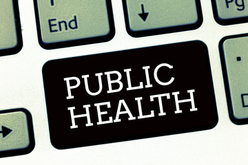 Handwriting text writing Public Health. Concept meaning Promoting healthy lifestyles to the community and its showing.