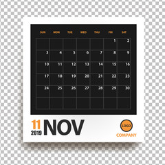 November 2019 calendar in realistic photo frame with shadow isolated on transparent background. Event planner. All size. Vector illustration