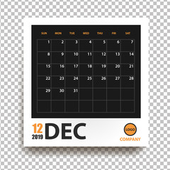 December 2019 calendar in realistic photo frame with shadow isolated on transparent background. Event planner. All size. Vector illustration