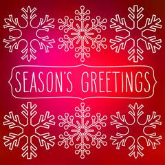 Snowflakes and Season's Greetings