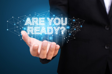 Are you ready in the hand of business. Are you ready concept