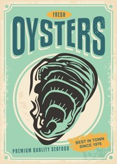 Fresh oysters retro poster design template. Ad banner menu for seafood restaurant.