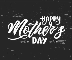 Hand lettering Happy Mother s day on chalkboard. Vector illustration. Modern brush calligraphy. Isolated