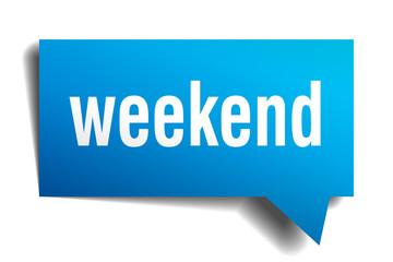 weekend blue 3d speech bubble