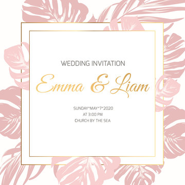 Wedding marriage event invitation border frame card template. Exotic tropical jungle rainforest monstera leaves. Light pink on white background. Shiny gold gradient text placeholder. Square frame.