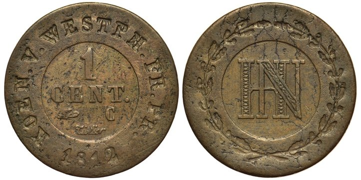 Germany German Westphalia coin 1 one centime 1812, French occupation, value within central circle, monogram of Jerome Napoleon (brother of Napoleon Bonaparte), circular wreath,