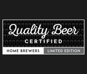 Beer quality certified limited edition white on black