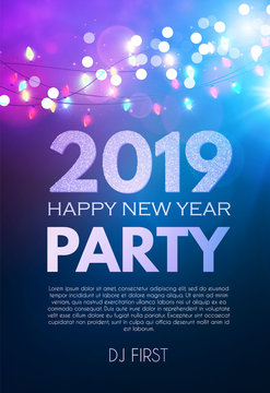 Happy New 2019 Year Party Poster Template with Light Effects and Place for Text.