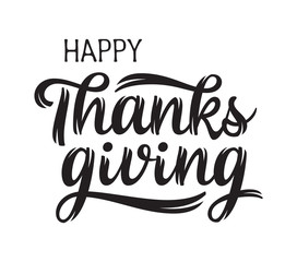 Happy Thanksgiving greeting. Hand drawn lettering. Isolated on white