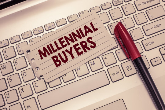 Conceptual hand writing showing Millennial Buyers. Business photo showcasing Type of consumers that are interested in trending products.
