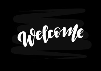 Hand drawn lettering phrase Welcome