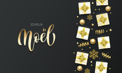 Joyeux Noel Merry Christmas golden lettering text on premium black background. Vector French Christmas greeting card calligraphy lettering, gifts, snowflakes and gold glitter stars