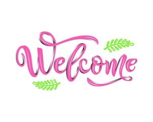 Welcome calligraphy lettering with decorative elements of branches. Pink color. isolated
