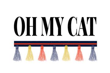 slogan cat phrase graphic vector Print Fashion lettering calligraphy