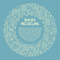 Light bulbs recycling info poster. Line style vector illustration. There is place for your text