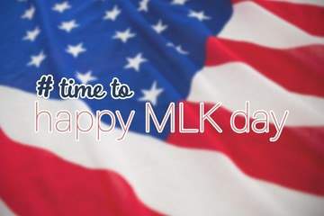 Composite image of # time to happy mlk day