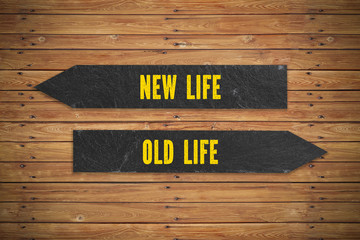 """Arrows showing the direction to """"new life"""" and """"old life"""""""