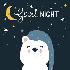 Hand drawn illustration with happy bear, moon, stars and lettering. Colorful cute background vector. Good night, poster design. Backdrop with english text, animal. Funny card, phrase