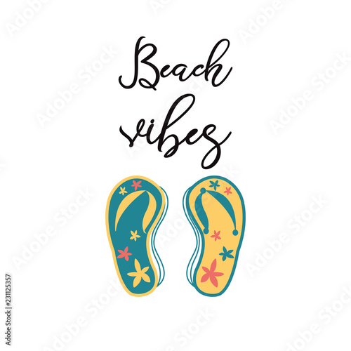 34ede4a7b20a1 Beach Vibes Modern typography quote design with flip flops Summer vacation  print phrase poster text