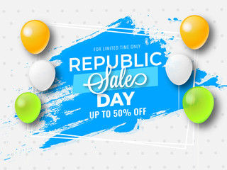 Upto 50% discount offer with tricolor balloons on dotted background for Republic Sale Day poster design.