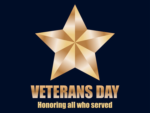 Veterans Day 11th of November. Honoring all who served. Gold star. Vector illustration
