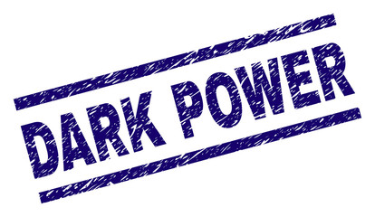 DARK POWER seal print with grunge style. Blue vector rubber print of DARK POWER caption with corroded texture. Text caption is placed between parallel lines.