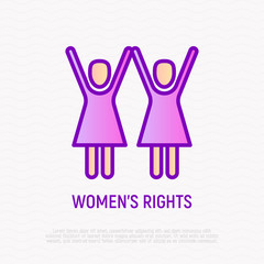 Women's rights thin line icon: two women with raised hands. Modern vector illustration.