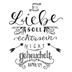 Vector Hand Lettering German Religious Bible Love Quote - Love should be real not fake, black white