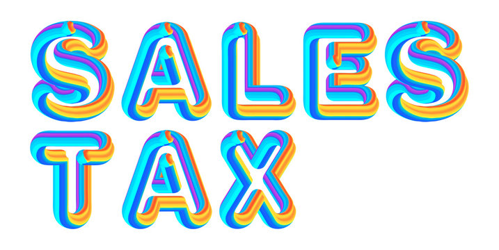 Sales Tax - colorful text written on white background