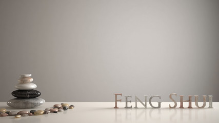 Empty interior design concept zen idea, white table or shelf with pebble balance and 3d letters making the word feng shui over white blank background copy space