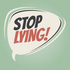 stop lying retro speech balloon