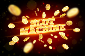 The gold word Slot Machine, surrounded by attributes of gambling, on a explosion background. The new, best design of the luck banner, for gambling, casino, poker, slot, roulette or bone.