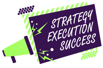 Text sign showing Strategy Execution Success. Conceptual photo putting plan or list and start doing it well Megaphone loudspeaker green striped frame important message speaking loud