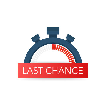 last chance and last minute offer with clock signs banners, business commerce shopping concept. Vector illustration.