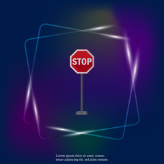 Realistic road sign stop - vector neon light icon. 3d road sign stop. Layers grouped for easy editing illustration. For your design.