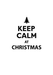 Keep Calm at Christmas traditional vector illustration greeting card.