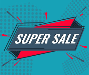 Super sale. Vector illustration, special offer