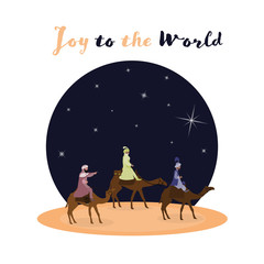 Christmas time. The three kings follow the star to Bethlehem. Text : Joy to the world