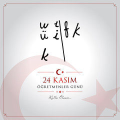 24 kasim ogretmenler gunu vector illustration. (24 November, Turkish Teachers Day celebration card.)
